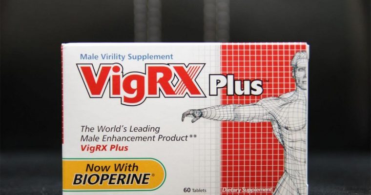 VigRX Plus review: what you should know about this supplement